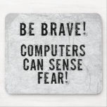 Computer Fear Mouse Pads