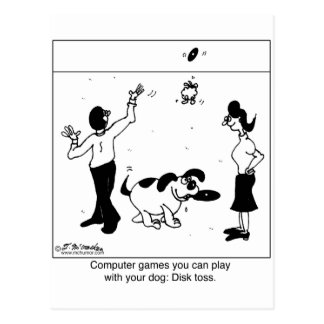 Computer Games For Your Dog Postcard