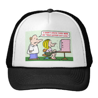 computer idle gossip trucker hats