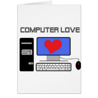 Computer Love Card