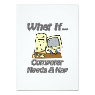 Computer Needs a Nap Card