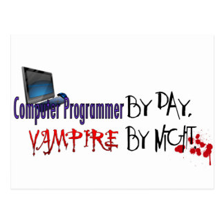 Computer Programmer by day, Vampire by night Postcard