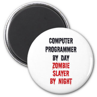 Computer Programmer By Day Zombie Slayer By Night 2 Inch Round Magnet