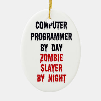 Computer Programmer By Day Zombie Slayer By Night Double-Sided Oval Ceramic Christmas Ornament