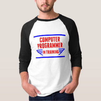 Computer Programmer In Training T-Shirt