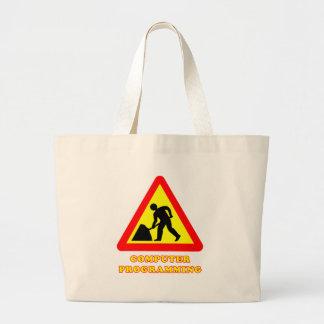 Computer Programming Funny Road Sign Humor Jumbo Tote Bag