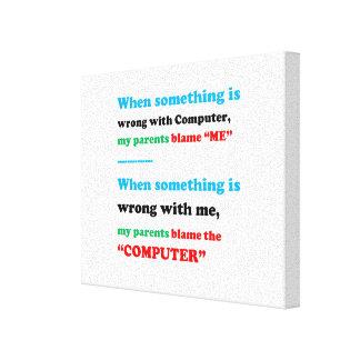 Computer QUOTE Blame Disorder Sanity Fun Comic Canvas Print