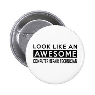 COMPUTER REPAIR TECHNICIAN DESIGNS 2 INCH ROUND BUTTON