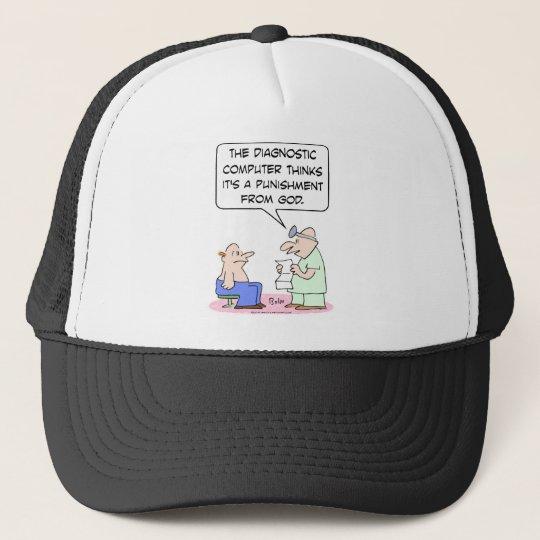 Computer says disease is God's punishment. Trucker Hat