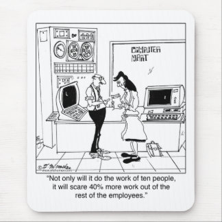 Computer Scares Employees Mouse Pad
