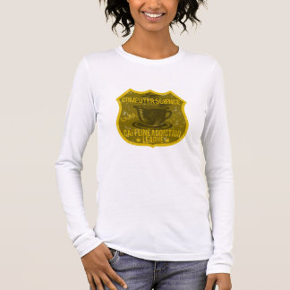 Computer Science Caffeine Addiction League Long Sleeve T-Shirt