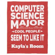 Computer Science College Major Cool People Fleece Blanket