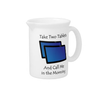 Computer tablets - Take Two Drink Pitcher