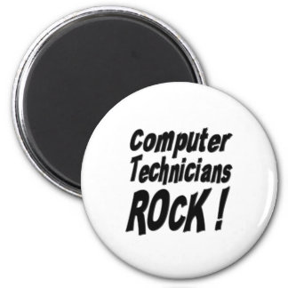 Computer Technicians Rock! Magnet
