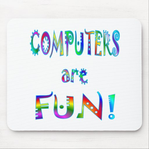 Computers are Fun Mouse Pad