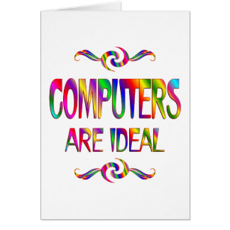 Computers are ideal card