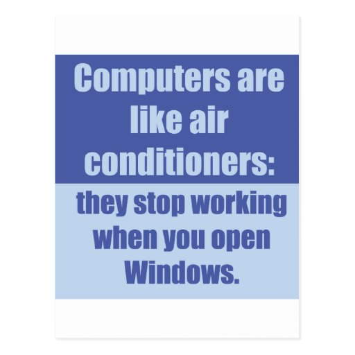 Computers are like air conditioners postcard