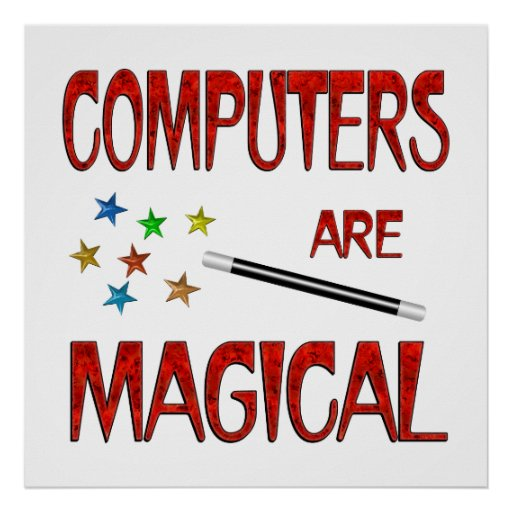 Computers are Magical Posters