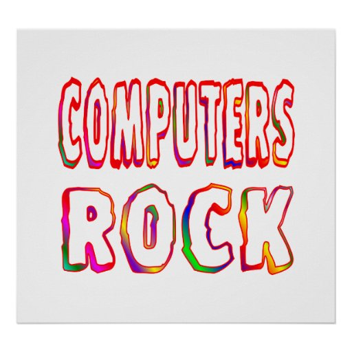 Computers Rock Poster