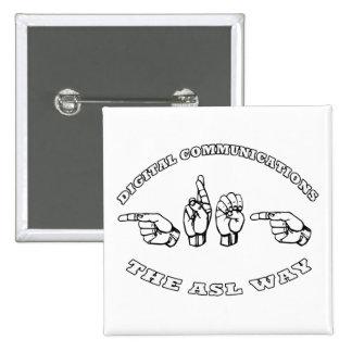 COMUNICACIONES DE GREG ASL DIGITAL PIN