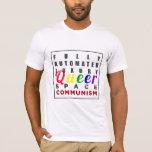 Comunismo raro de lujo completamente automatizado playera