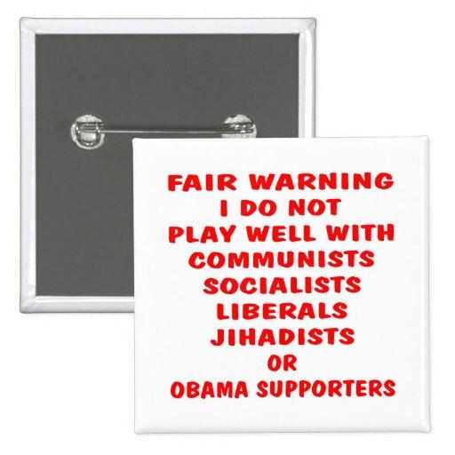Comunistas, socialista, liberales, Jihadists, Obam Pin Cuadrado