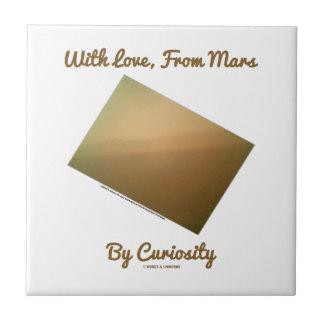 Con amor, de Marte por la curiosidad (paisaje de Azulejo Cuadrado Pequeño