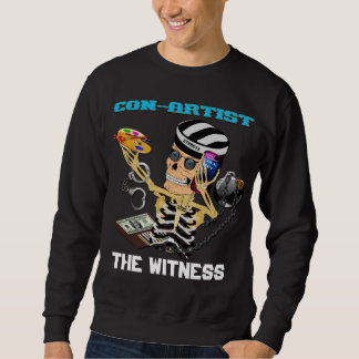 Con Artist  Please View Notes Sweatshirt