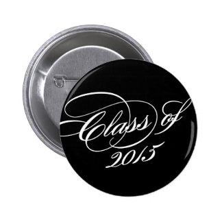 Con clase en botón de la graduación del negro el | pin redondo de 2 pulgadas