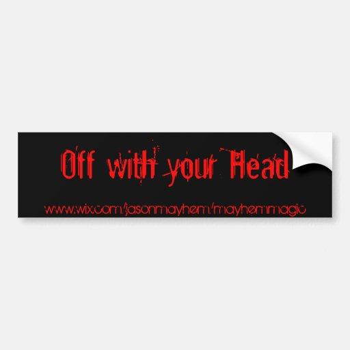 Con de su cabeza, www.wix.com/jasonmayhem/may.. pegatina de parachoque