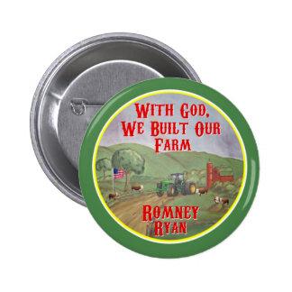 Con dios, construimos nuestra granja Romney Ryan Pin Redondo De 2 Pulgadas