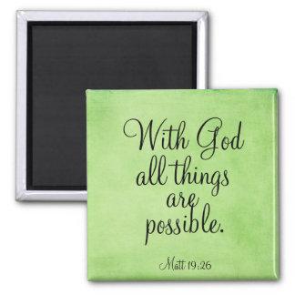 Con dios todas las cosas son posibles imán cuadrado