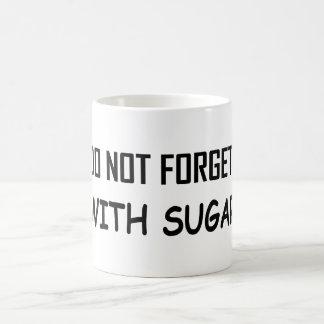 con el azúcar taza