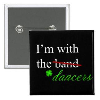 Con el botón 1 de los bailarines pin