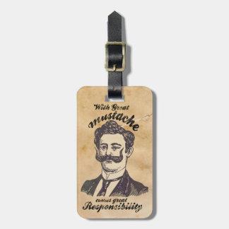 Con el gran bigote viene la gran responsabilidad etiqueta de maleta