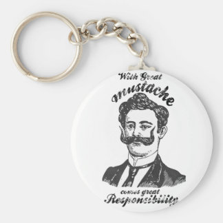 Con el gran bigote viene la gran responsabilidad llaveros