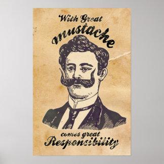 Con el gran bigote viene la gran responsabilidad impresiones