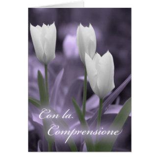 Con la Comprensione Italian Sympathy Card Tulips