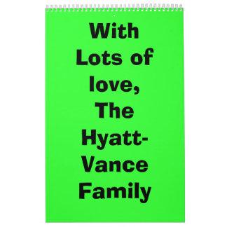 Con las porciones de amor, la familia de Hyatt-Van Calendario