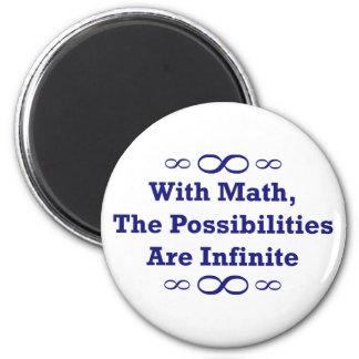 Con matemáticas, las posibilidades son infinitas imán redondo 5 cm
