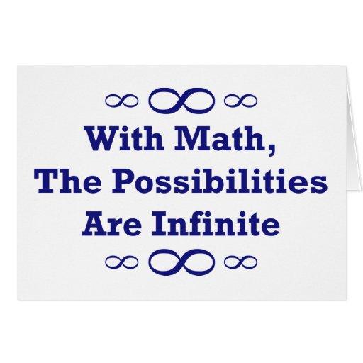 Con matemáticas, las posibilidades son infinitas tarjeta de felicitación