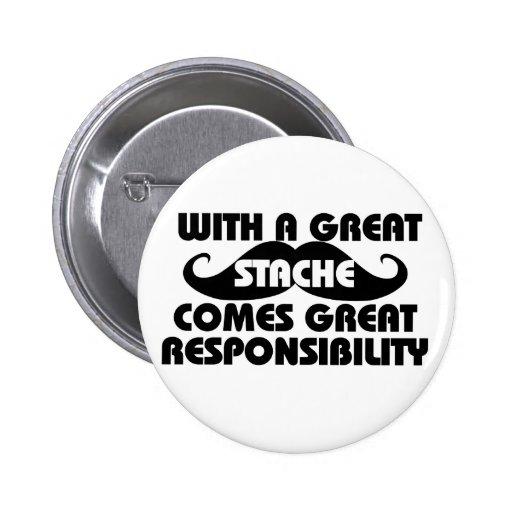 Con un gran Stache vienen las grandes responsabili Pin