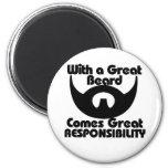Con una gran barba viene el gran resposibility iman de frigorífico