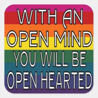 Con una mente abierta usted será Hearted abierto Calcomanía Cuadradas