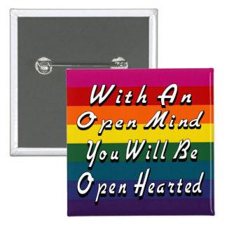 Con una mente abierta usted será Hearted abierto Pin