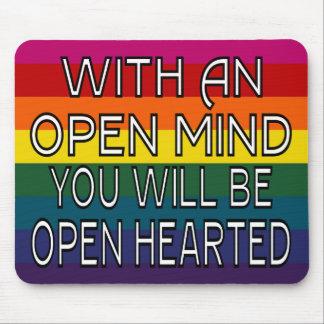 Con una mente abierta usted será Hearted abierto Tapetes De Ratones