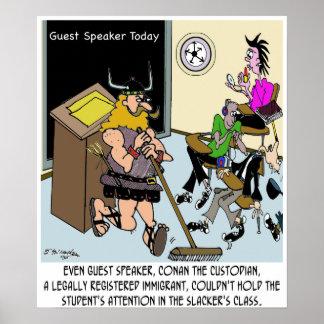Conan The Custodian in Slacker Class Poster