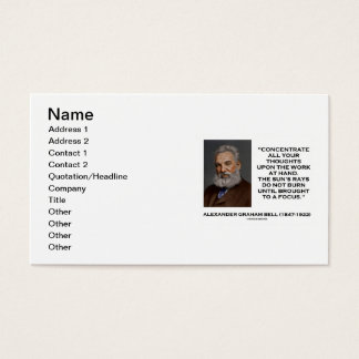 Concentrate All Your Thoughts Upon Work At Hand Business Card