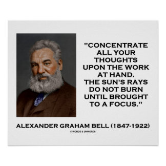 Concentrate All Your Thoughts Upon Work Bell Quote Poster