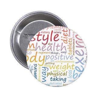 Concepto de la aptitud para la pérdida y la salud pin redondo 5 cm